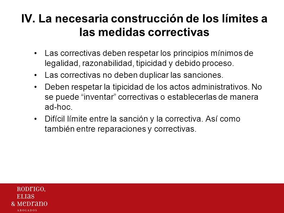 IV. La necesaria construcción de los límites a las medidas correctivas