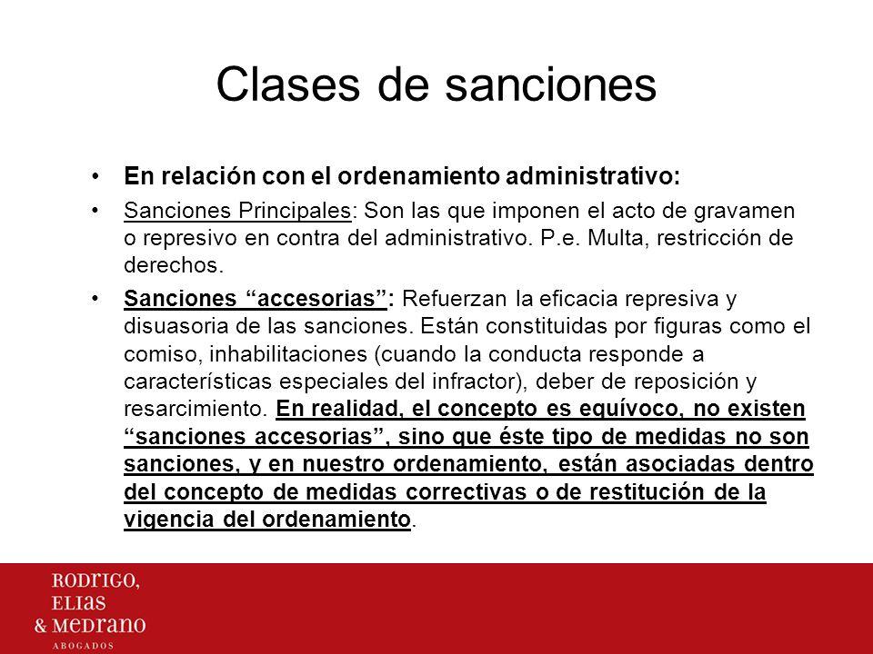 Clases de sanciones En relación con el ordenamiento administrativo: