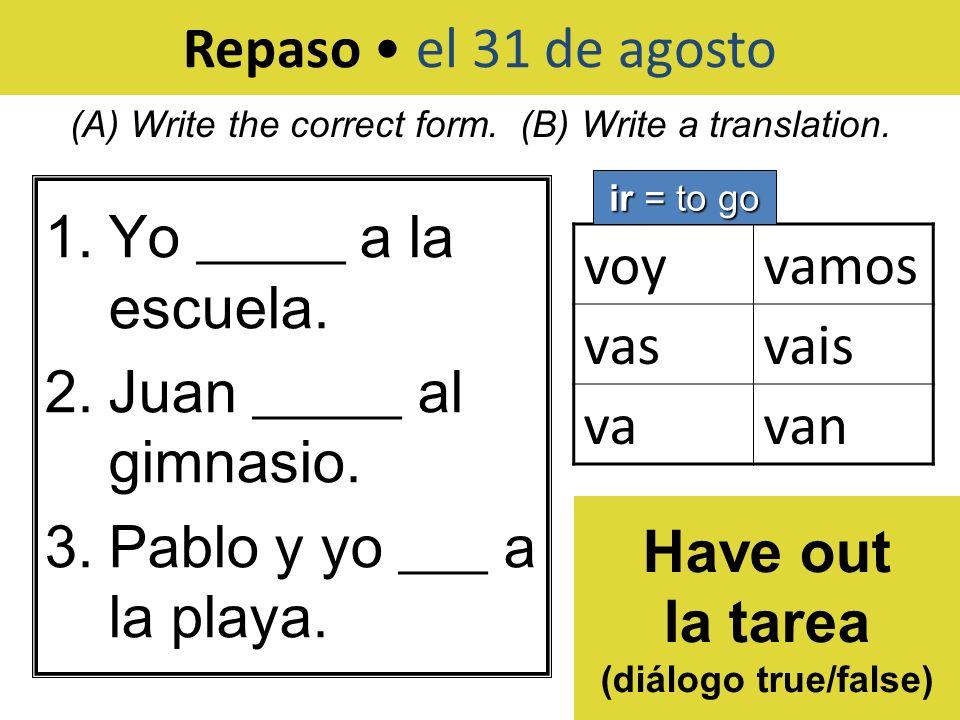 la tarea (diálogo true/false)