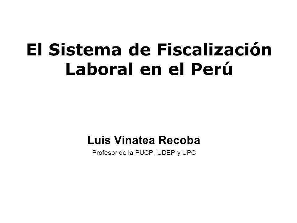 El Sistema de Fiscalización Laboral en el Perú