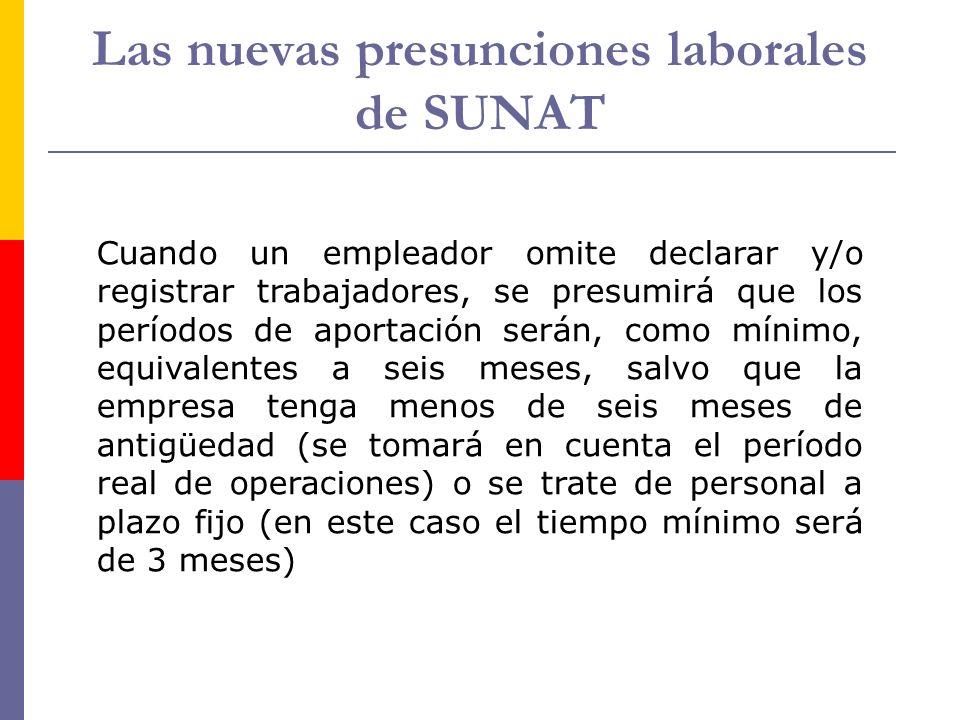 Las nuevas presunciones laborales de SUNAT