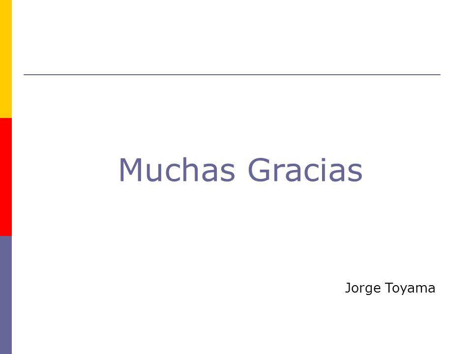 Muchas Gracias Jorge Toyama