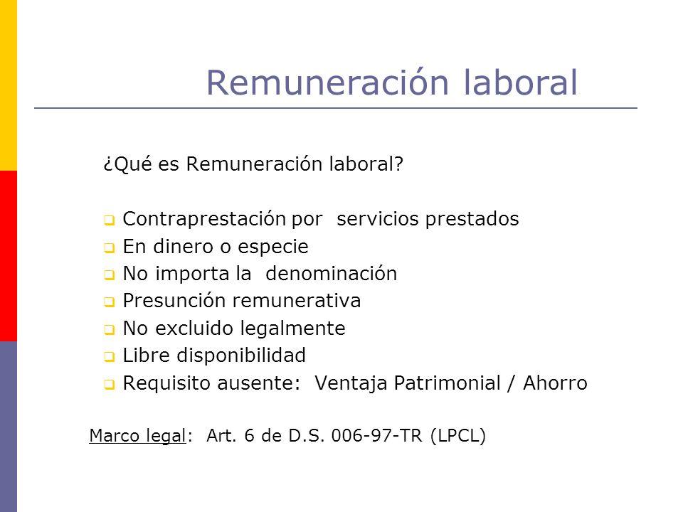 Remuneración laboral ¿Qué es Remuneración laboral