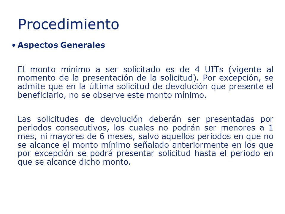 Insert section title Procedimiento Aspectos Generales