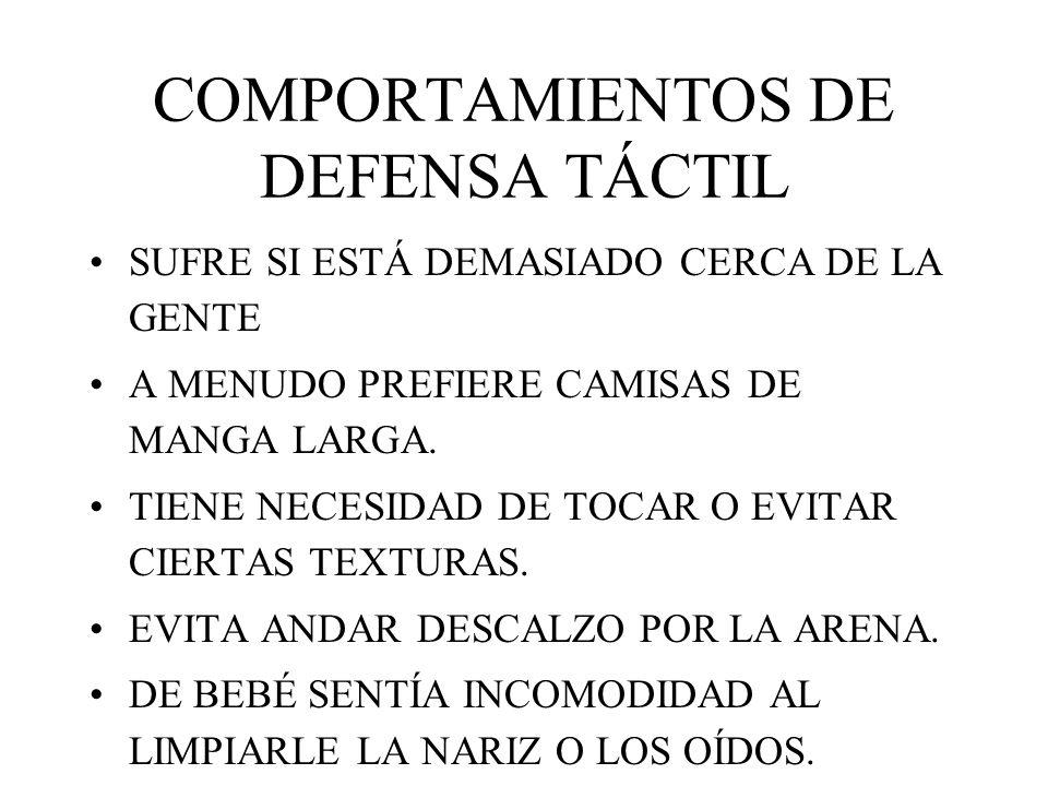 COMPORTAMIENTOS DE DEFENSA TÁCTIL