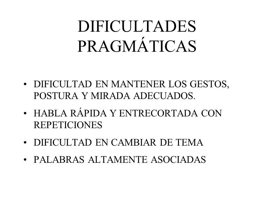 DIFICULTADES PRAGMÁTICAS