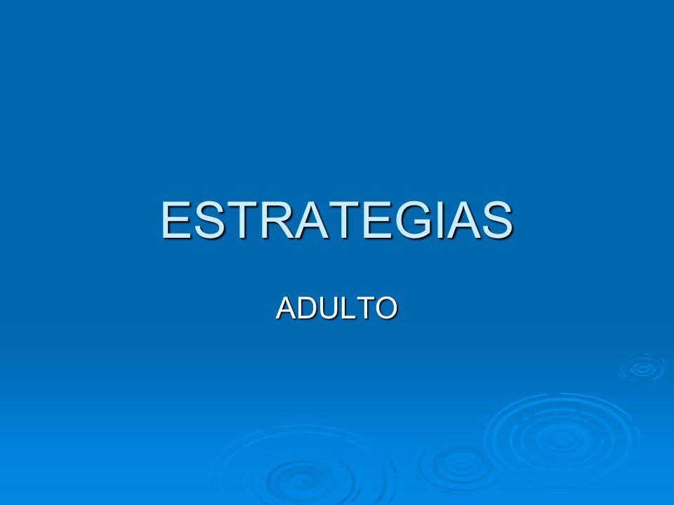 ESTRATEGIAS ADULTO