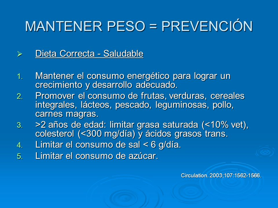 MANTENER PESO = PREVENCIÓN