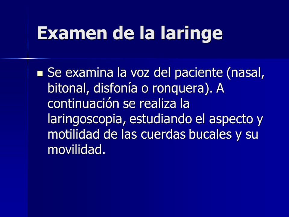 Examen de la laringe
