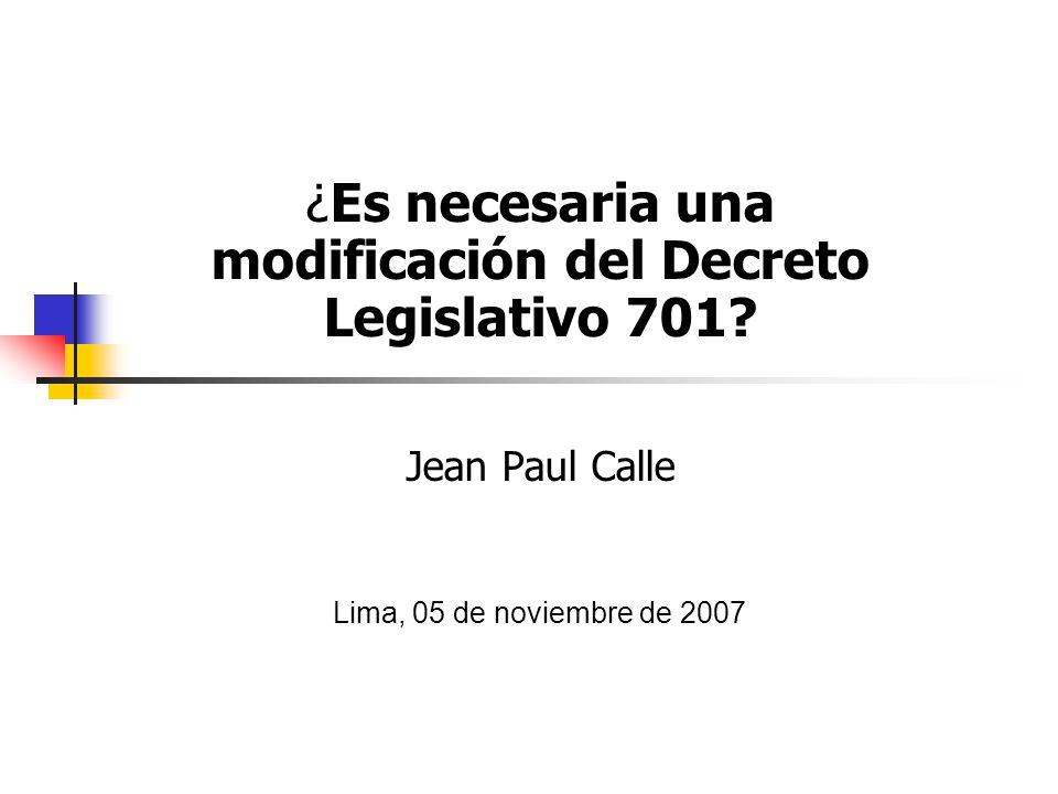¿Es necesaria una modificación del Decreto Legislativo 701