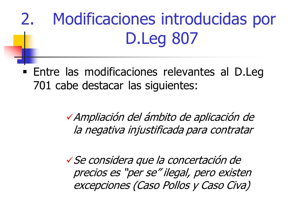 2. Modificaciones introducidas por D.Leg 807