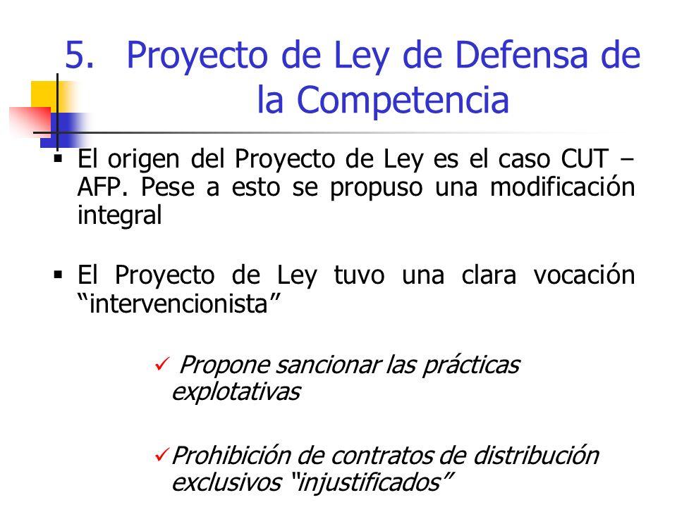 5. Proyecto de Ley de Defensa de la Competencia