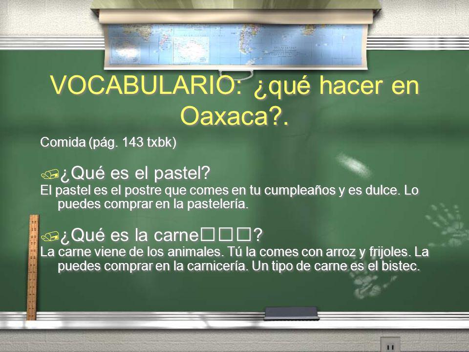 VOCABULARIO: ¿qué hacer en Oaxaca .