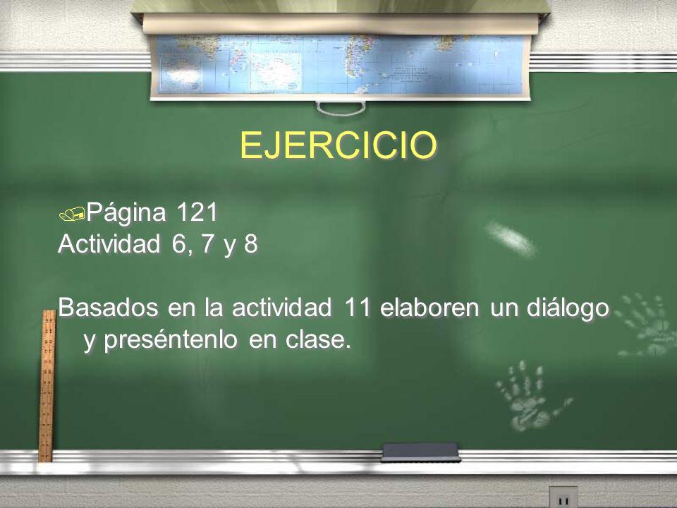 EJERCICIO Página 121 Actividad 6, 7 y 8