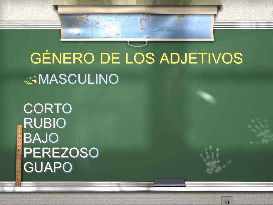 GÉNERO DE LOS ADJETIVOS