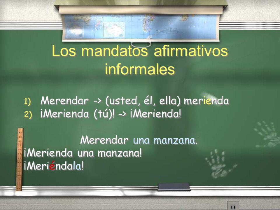 Los mandatos afirmativos informales