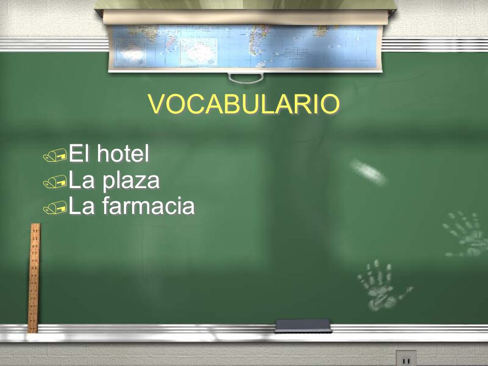 VOCABULARIO El hotel La plaza La farmacia