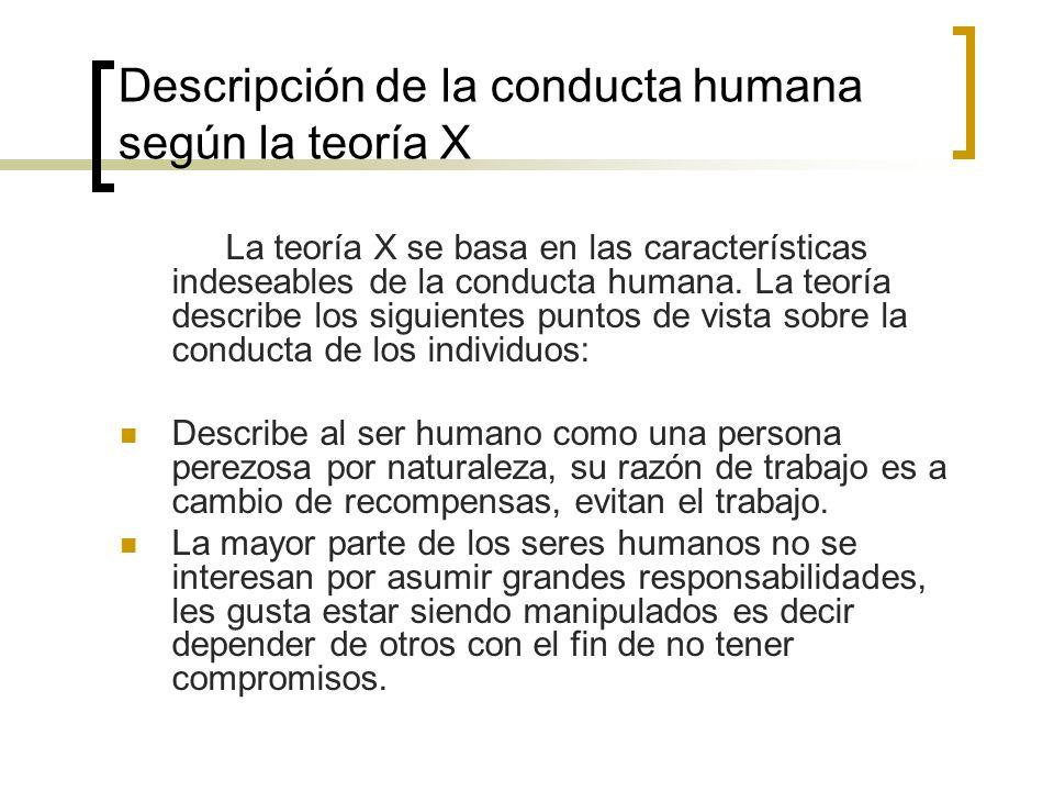 Descripción de la conducta humana según la teoría X