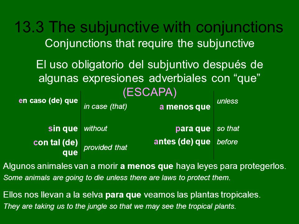 Conjunctions that require the subjunctive