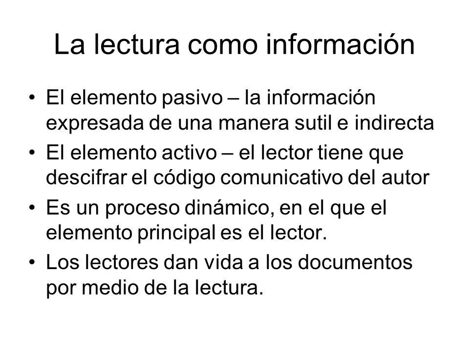 La lectura como información