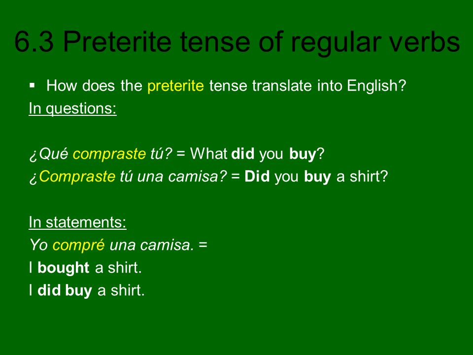 How does the preterite tense translate into English
