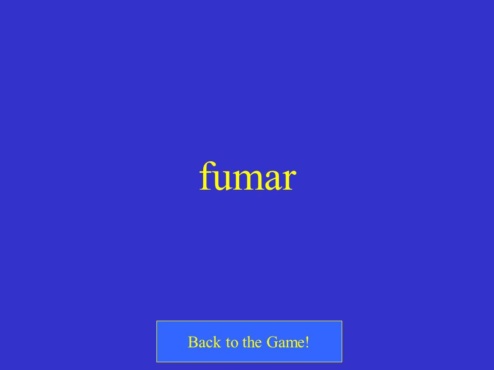 fumar Back to the Game!
