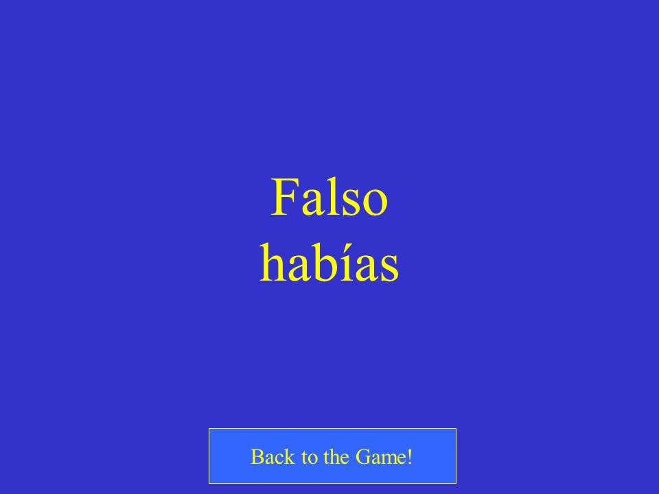 Falso habías Back to the Game!