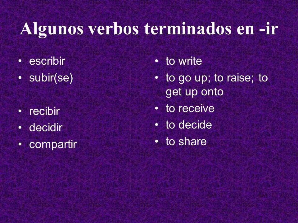 Algunos verbos terminados en -ir