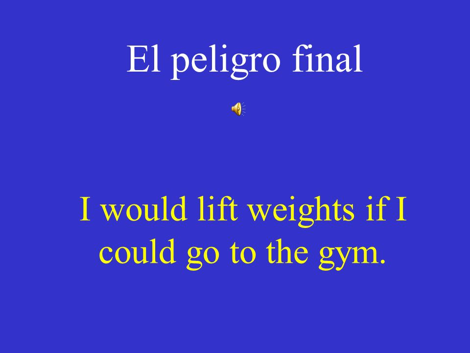I would lift weights if I could go to the gym.
