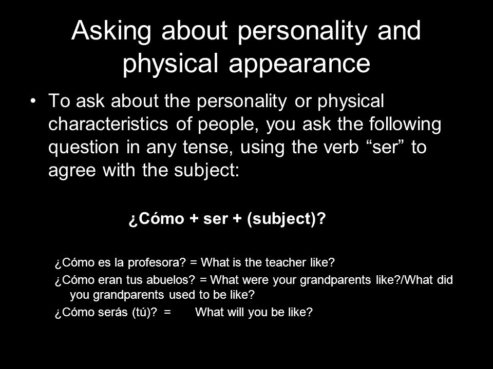 Asking about personality and physical appearance