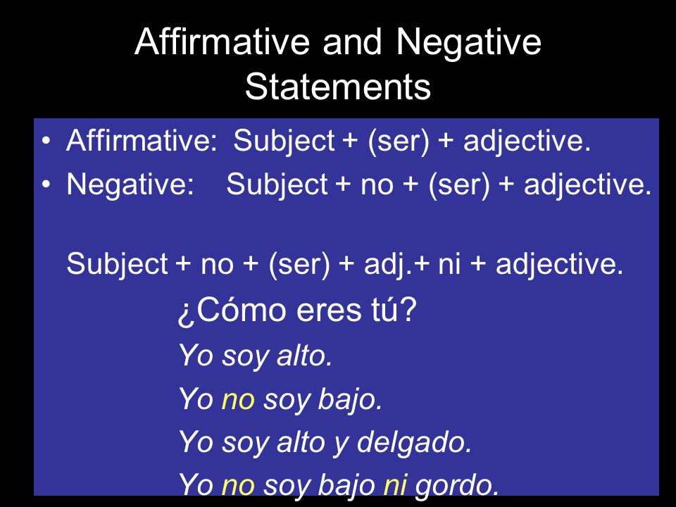 Affirmative and Negative Statements
