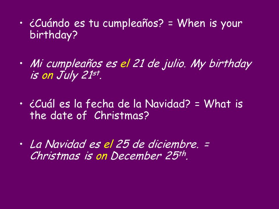 ¿Cuándo es tu cumpleaños = When is your birthday