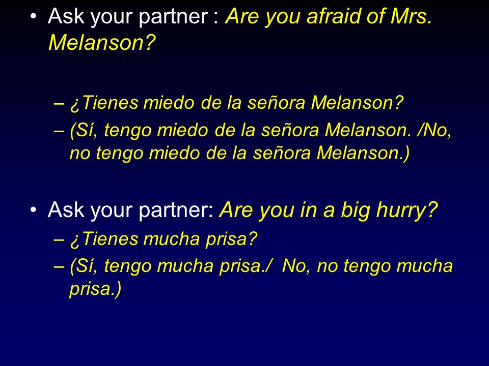 Ask your partner : Are you afraid of Mrs. Melanson
