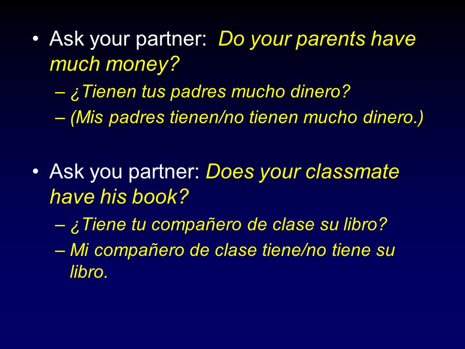 Ask your partner: Do your parents have much money