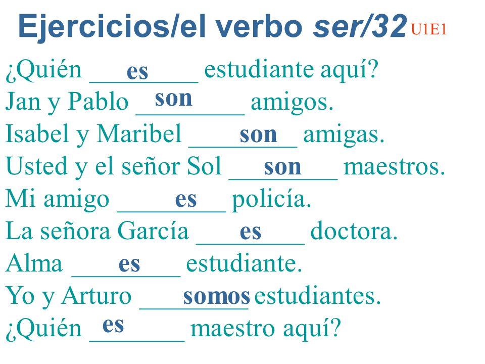 Ejercicios/el verbo ser/32