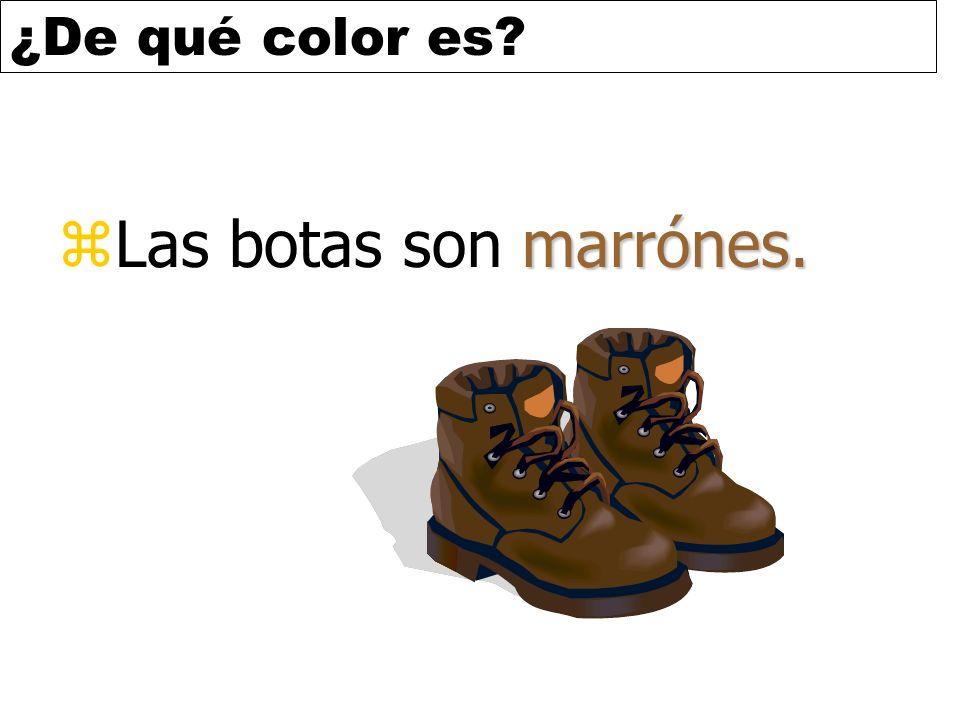 Las botas son marrónes.