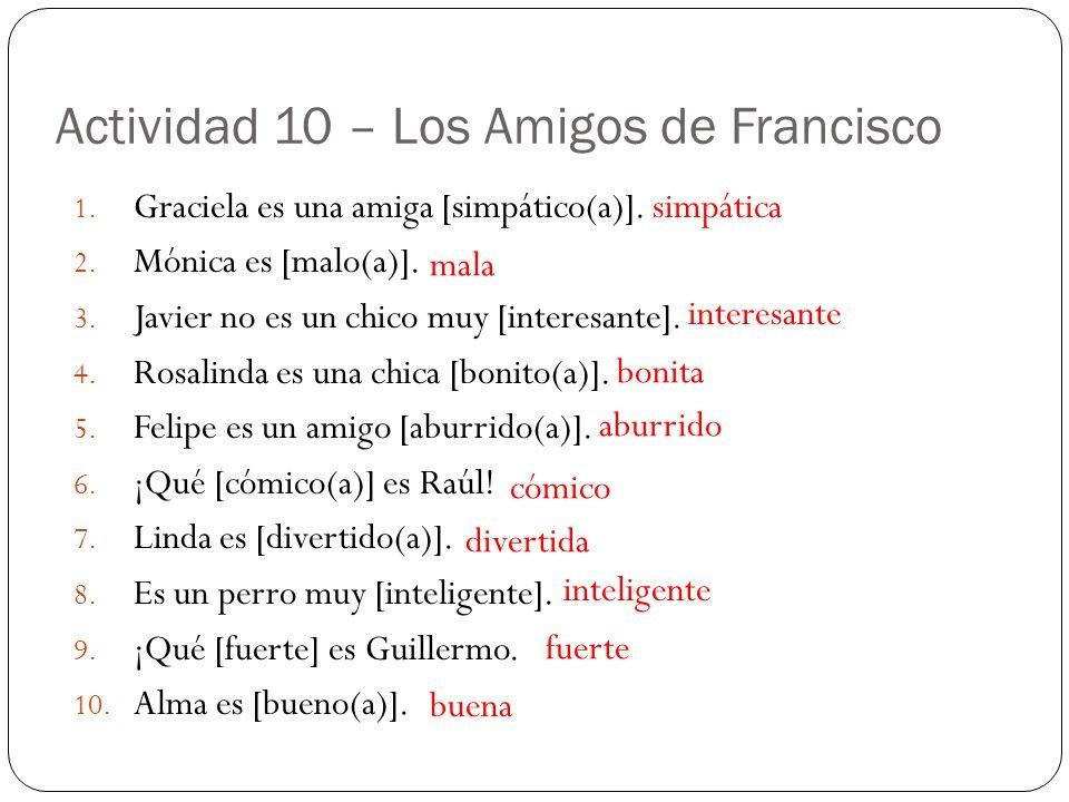 Actividad 10 – Los Amigos de Francisco