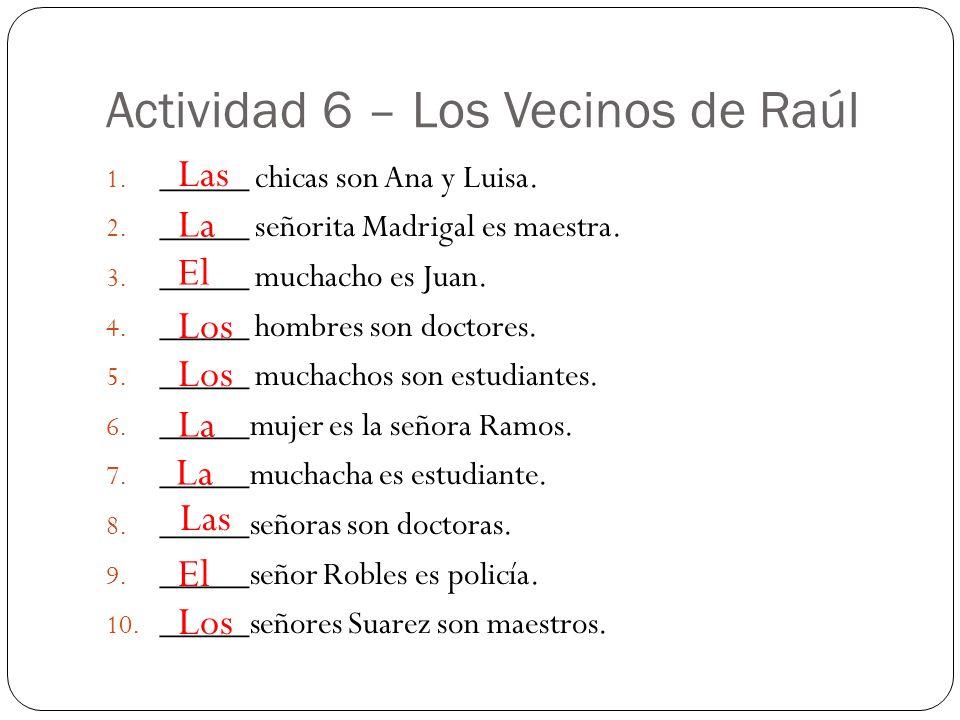 Actividad 6 – Los Vecinos de Raúl