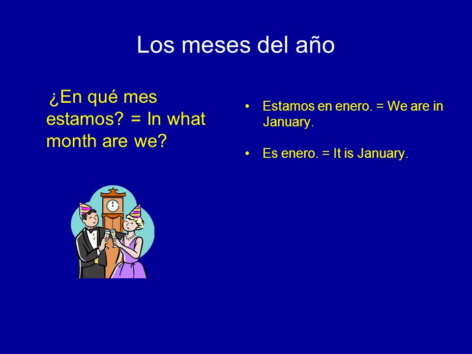 Los meses del año ¿En qué mes estamos = In what month are we