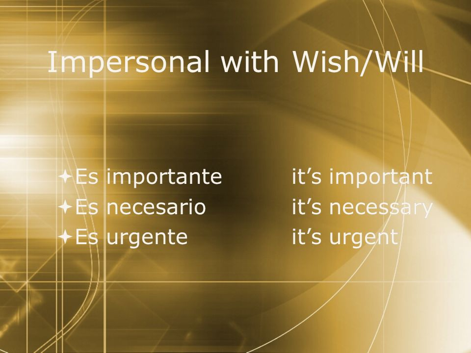 Impersonal with Wish/Will