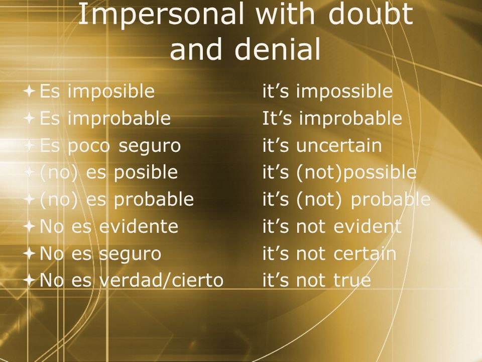 Impersonal with doubt and denial