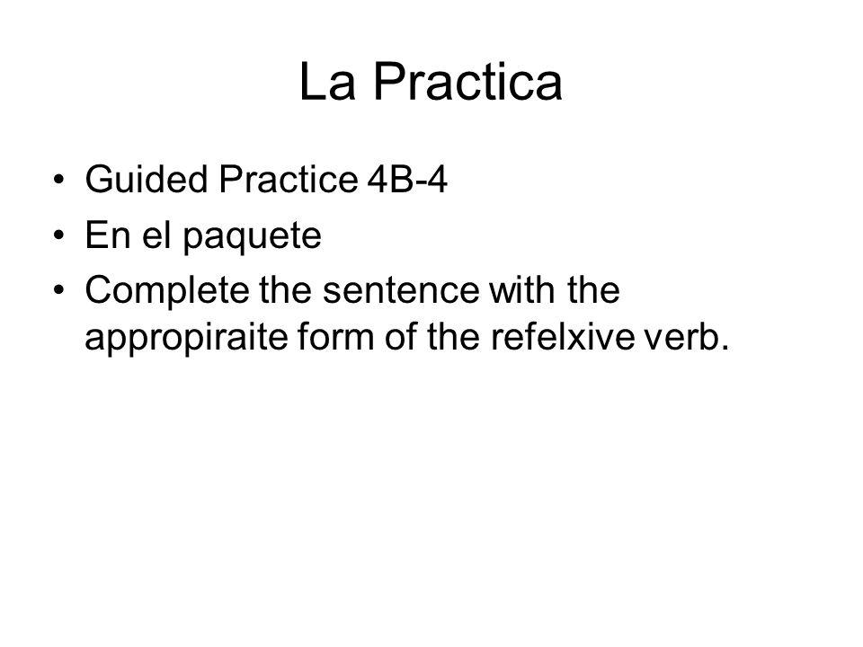 La Practica Guided Practice 4B-4 En el paquete