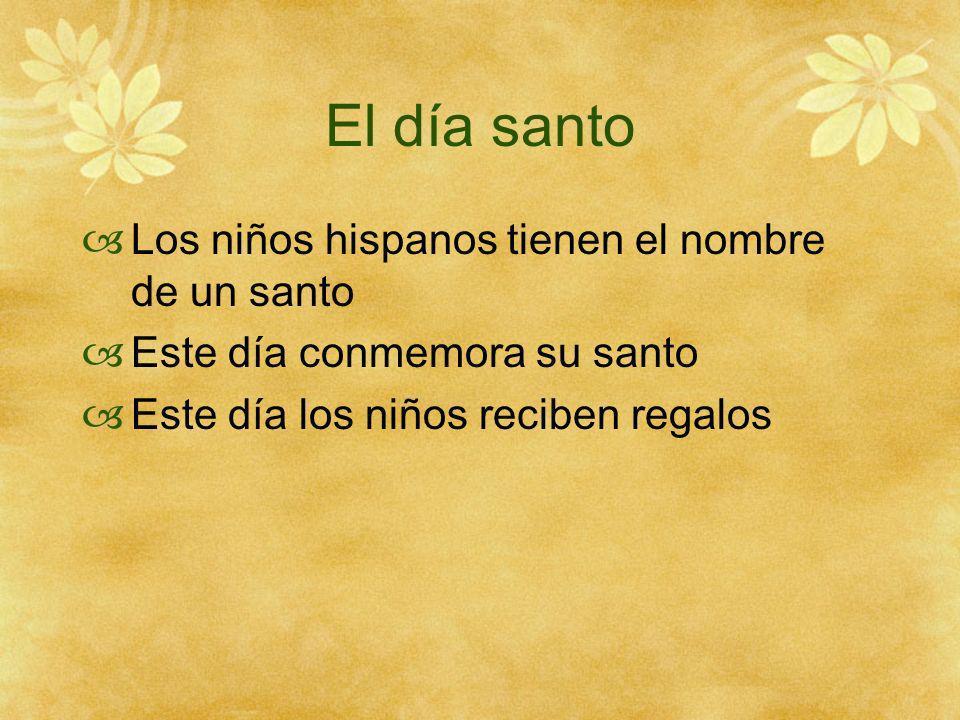 El día santo Los niños hispanos tienen el nombre de un santo