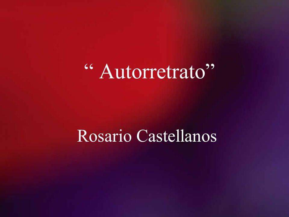 Autorretrato Rosario Castellanos