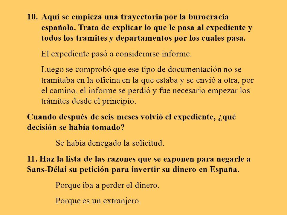 Aquí se empieza una trayectoria por la burocracia española