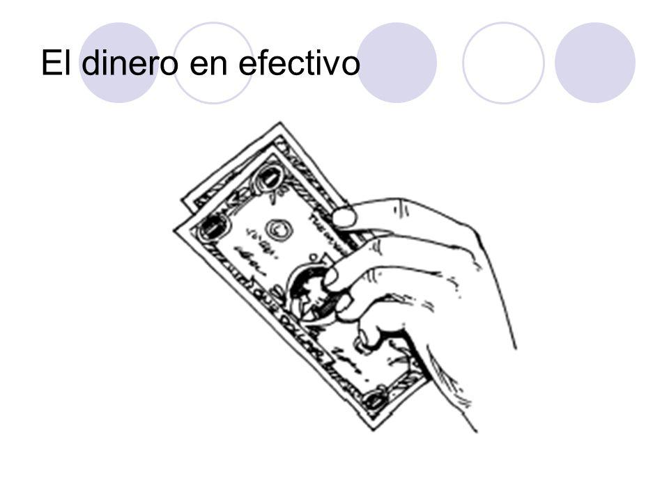 El dinero en efectivo