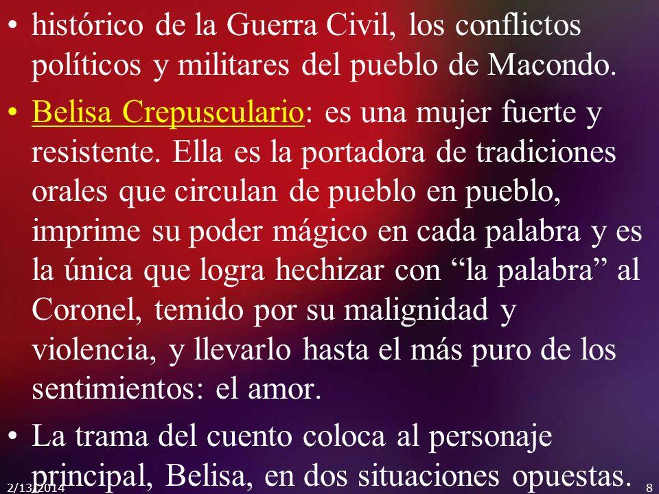 histórico de la Guerra Civil, los conflictos políticos y militares del pueblo de Macondo.