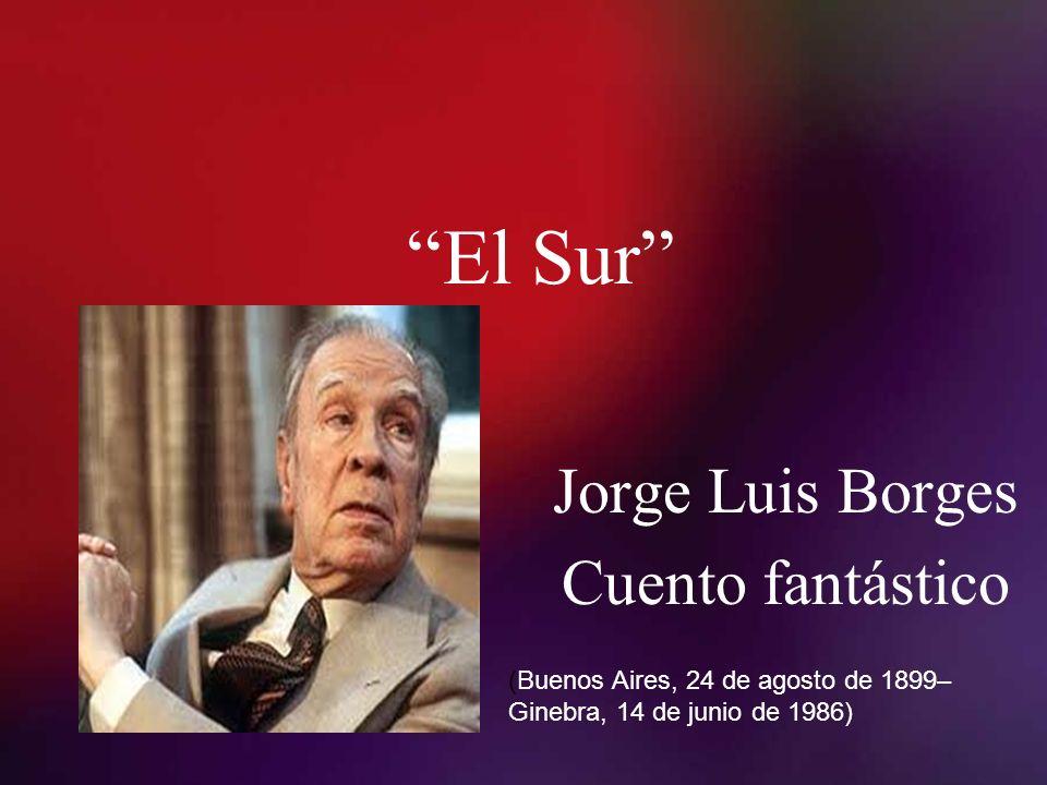 Jorge Luis Borges Cuento fantástico