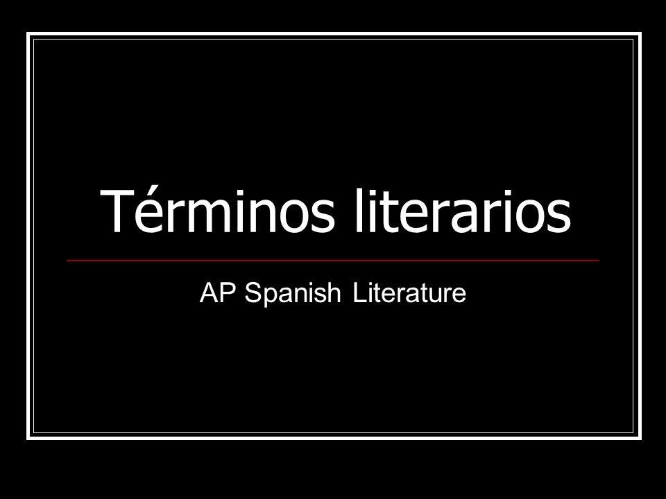 Términos literarios AP Spanish Literature