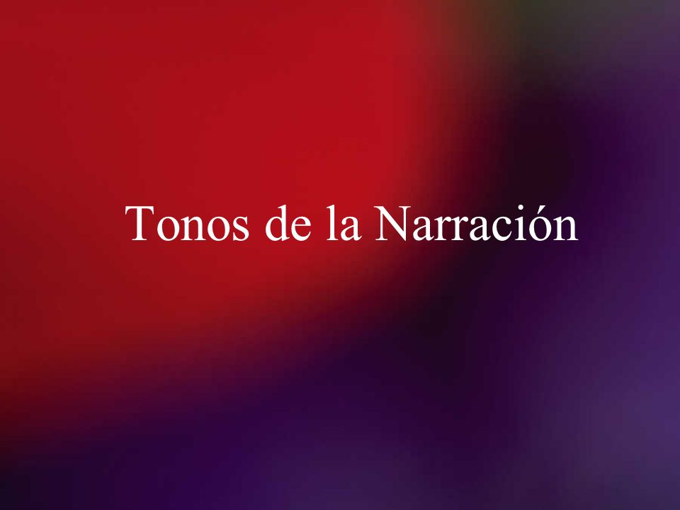 Tonos de la Narración